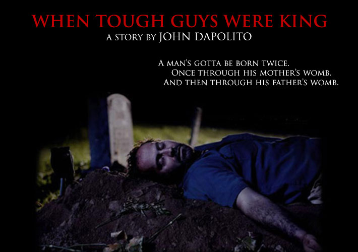 When Tough Guys Were King